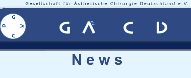 GÄCD (Gesellschaft für ästhetische Chirurgie Deutschland) - neue Statistik über durchgeführte Schönheitsoperationen